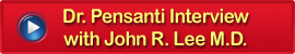 Dr. Pensanti Interview with John R. Lee M.D.